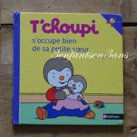 tchoupi s occupe fanni