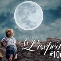 L'expédition [#10dumois]