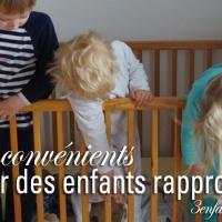 10 raisons d'éviter d'avoir des enfants rapprochés
