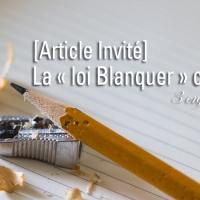 [Article invité] La « loi Blanquer » c'est quoi ?