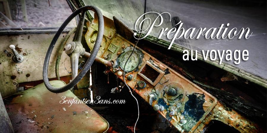 Voiture rouillée préparation au voyage